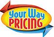 Your way pricing