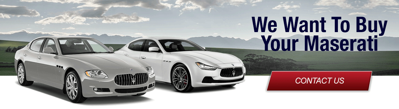 Sell Us Your Maserati