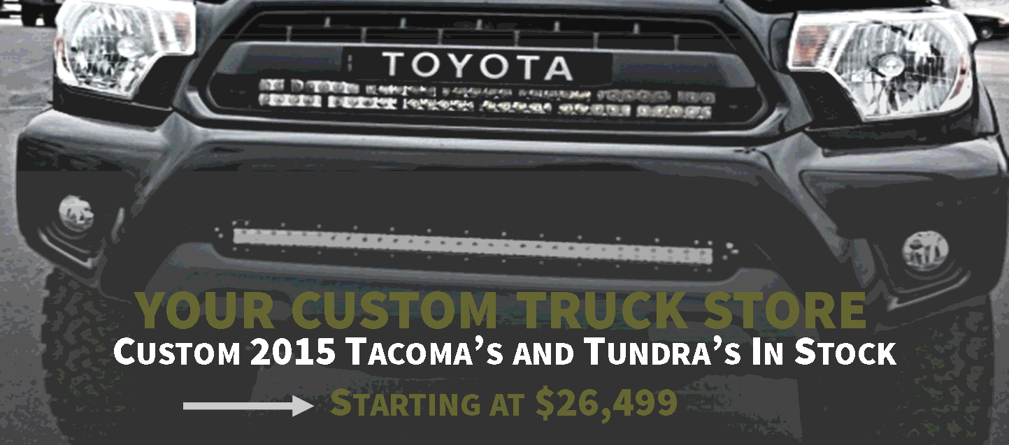 Custom 2015 Toyota Tacoma and Tundra