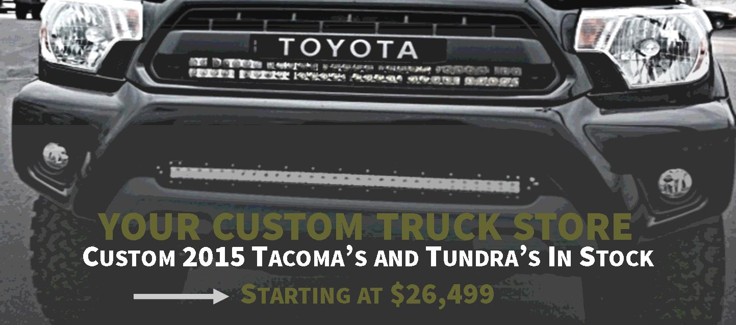 Custom 2015 Toyota Tacoma and Tundra
