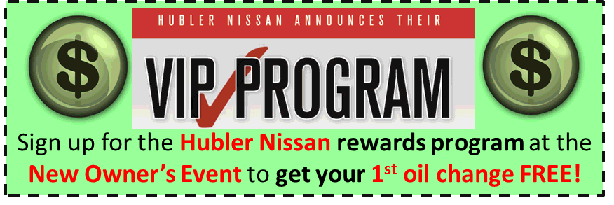 Hubler Nissan VIP Program