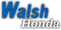 Walsh Honda Walsh Honda