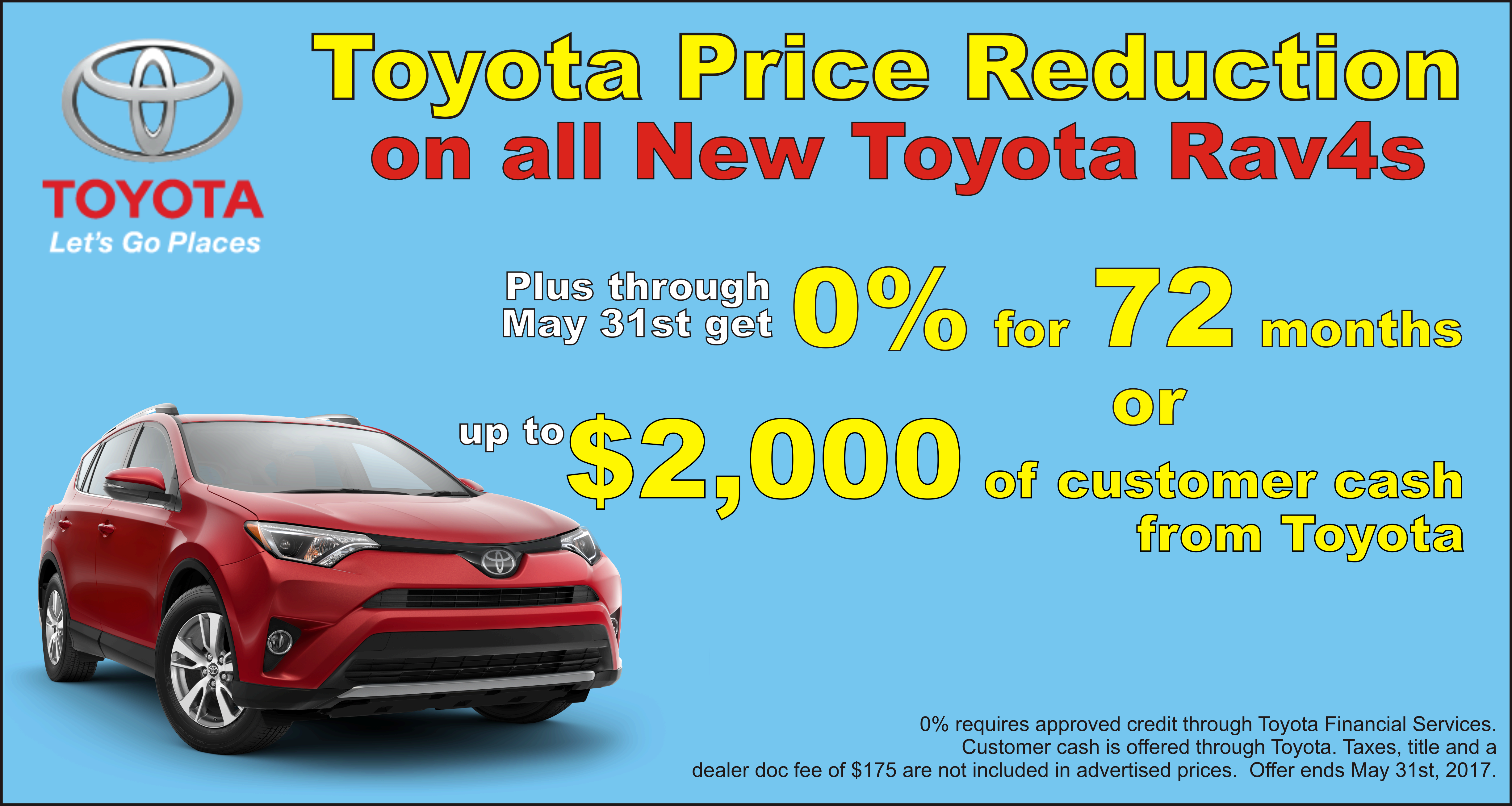 Price reduction on all Toyota Rav4 models.  Visit us at University Toyota on 60 Don Knotts Blvd to test drive one.